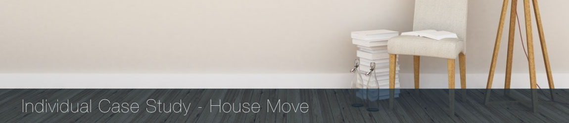 Case Study - Individuals - House Move